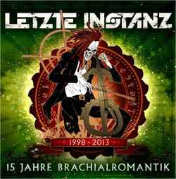 Letzte-Instanz_15_jahre_brachialromantik