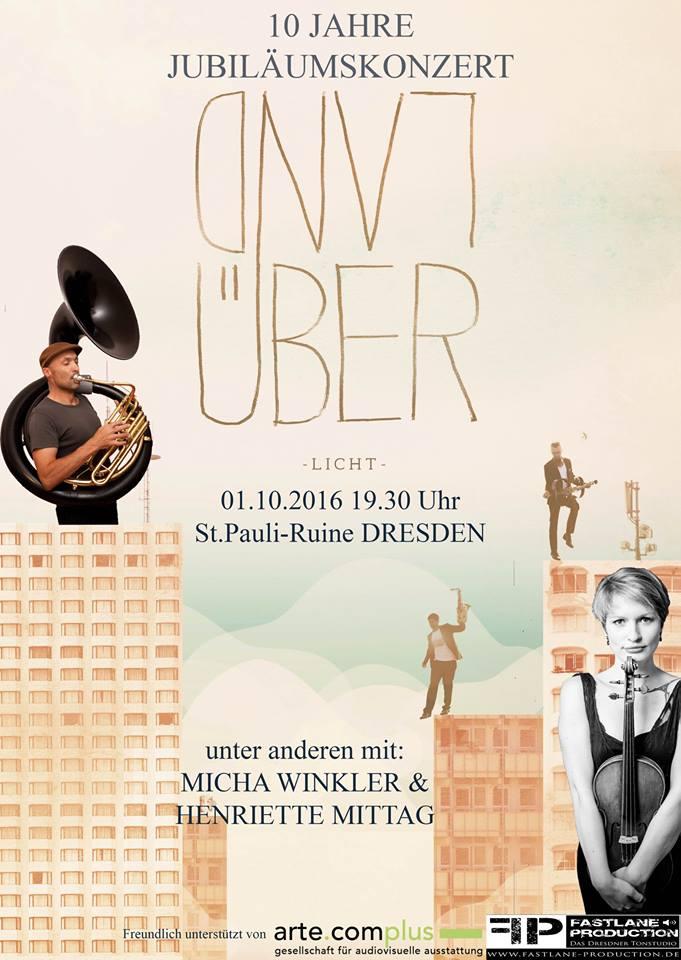 Land Über @ Dresden Jubiläumskonzert @ St.Pauli-Ruine Dresden